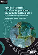 Téléchargez le livre :  Peut-on se passer du cuivre en protection des cultures biologiques ?