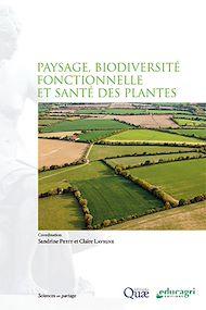Téléchargez le livre :  Paysage, biodiversité fonctionnelle et santé des plantes