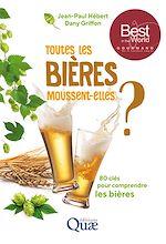 Téléchargez le livre :  Toutes les bières moussent-elles ?