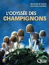 Télécharger le livre :  L'odyssée des champignons