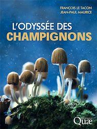 Téléchargez le livre :  L'odyssée des champignons