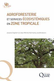 Téléchargez le livre :  Agroforesterie et services écosystémiques en zone tropicale
