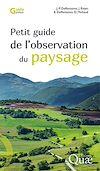 Télécharger le livre :  Petit guide de l'observation du paysage