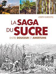 Téléchargez le livre :  La saga du sucre