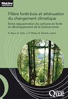 Télécharger le livre :  Filière forêt-bois et atténuation du changement climatique