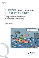 Téléchargez le livre :  Alerter la population face aux crues rapides
