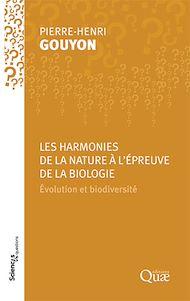 Téléchargez le livre :  Les harmonies de la Nature à l'épreuve de la biologie