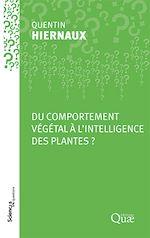 Téléchargez le livre :  Du comportement végétal à l'intelligence des plantes ?