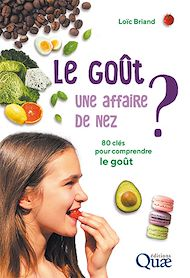 Téléchargez le livre :  Le goût, une affaire de nez ?