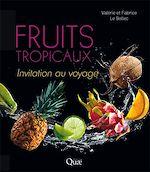 Téléchargez le livre :  Fruits tropicaux