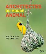 Téléchargez le livre :  Architectes du monde animal