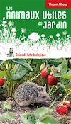 Télécharger le livre :  Les animaux utiles au jardin
