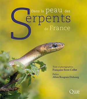 Téléchargez le livre :  Dans la peau des serpents de France