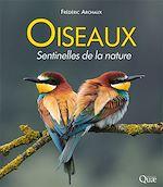 Téléchargez le livre :  Oiseaux, sentinelles de la nature