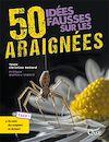 Télécharger le livre :  50 idées fausses sur les araignées