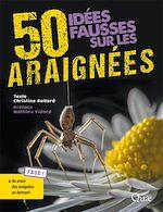 Téléchargez le livre :  50 idées fausses sur les araignées