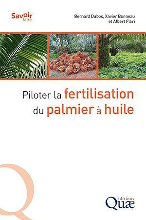 Téléchargez le livre :  Piloter la fertilisation du palmier à huile