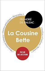 Téléchargez le livre :  Étude intégrale : La Cousine Bette (fiche de lecture, analyse et résumé)