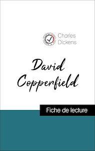 Téléchargez le livre :  Analyse de l'œuvre : David Copperfield (résumé et fiche de lecture plébiscités par les enseignants sur fichedelecture.fr)