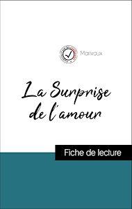 Téléchargez le livre :  Analyse de l'œuvre : La Surprise de l'amour (résumé et fiche de lecture plébiscités par les enseignants sur fichedelecture.fr)