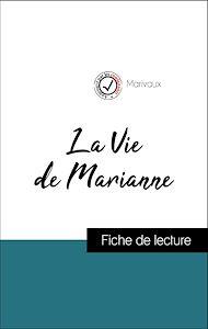 Téléchargez le livre :  Analyse de l'œuvre : La Vie de Marianne (résumé et fiche de lecture plébiscités par les enseignants sur fichedelecture.fr)