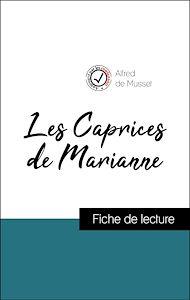 Téléchargez le livre :  Analyse de l'œuvre : Les Caprices de Marianne (résumé et fiche de lecture plébiscités par les enseignants sur fichedelecture.fr)