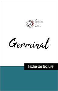 Téléchargez le livre :  Analyse de l'œuvre : Germinal (résumé et fiche de lecture plébiscités par les enseignants sur fichedelecture.fr)