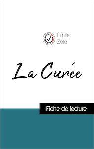 Téléchargez le livre :  Analyse de l'œuvre : La Curée (résumé et fiche de lecture plébiscités par les enseignants sur fichedelecture.fr)
