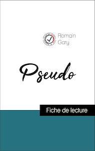 Téléchargez le livre :  Analyse de l'œuvre : Pseudo (résumé et fiche de lecture plébiscités par les enseignants sur fichedelecture.fr)
