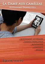 Download this eBook Fiche de lecture La Dame aux camélias - Résumé détaillé et analyse littéraire de référence