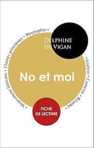 Téléchargez le livre :  Étude intégrale : No et moi (fiche de lecture, analyse et résumé)