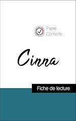 Téléchargez le livre :  Analyse de l'œuvre : Cinna (résumé et fiche de lecture plébiscités par les enseignants sur fichedelecture.fr)