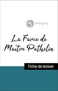 Téléchargez le livre :  Analyse de l'œuvre : La Farce de Maître Pathelin (résumé et fiche de lecture plébiscités par les enseignants sur fichedelecture.fr)