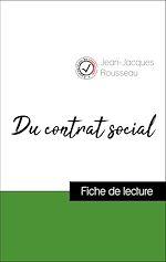 Téléchargez le livre :  Analyse de l'œuvre : Du contrat social (résumé et fiche de lecture plébiscités par les enseignants sur fichedelecture.fr)