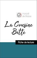 Téléchargez le livre :  Analyse de l'œuvre : La Cousine Bette (résumé et fiche de lecture plébiscités par les enseignants sur fichedelecture.fr)
