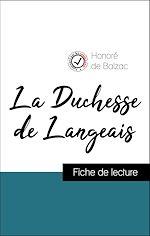 Téléchargez le livre :  Analyse de l'œuvre : La Duchesse de Langeais (résumé et fiche de lecture plébiscités par les enseignants sur fichedelecture.fr)