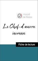 Téléchargez le livre :  Analyse de l'œuvre : Le Chef-d'œuvre inconnu (résumé et fiche de lecture plébiscités par les enseignants sur fichedelecture.fr)