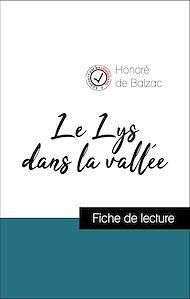 Téléchargez le livre :  Analyse de l'œuvre : Le Lys dans la vallée (résumé et fiche de lecture plébiscités par les enseignants sur fichedelecture.fr)
