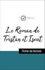 Téléchargez le livre :  Analyse de l'œuvre : Le Roman de Tristan et Iseut (résumé et fiche de lecture plébiscités par les enseignants sur fichedelecture.fr)