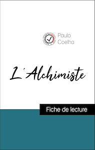 Téléchargez le livre :  Analyse de l'œuvre : L'Alchimiste (résumé et fiche de lecture plébiscités par les enseignants sur fichedelecture.fr)