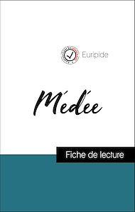 Téléchargez le livre :  Analyse de l'œuvre : Médée (résumé et fiche de lecture plébiscités par les enseignants sur fichedelecture.fr)