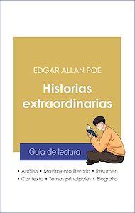 Téléchargez le livre :  Guía de lectura Historias extraordinarias (análisis literario de referencia y resumen completo)