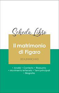 Téléchargez le livre :  Scheda libro Il matrimonio di Figaro (analisi letteraria di riferimento e riassunto completo)