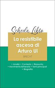 Téléchargez le livre :  Scheda libro La resistibile ascesa di Arturo Ui (analisi letteraria di riferimento e riassunto completo)
