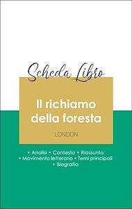 Téléchargez le livre :  Scheda libro Il richiamo della foresta (analisi letteraria di riferimento e riassunto completo)