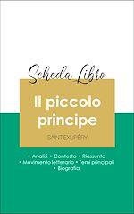 Téléchargez le livre :  Scheda libro Il piccolo principe (analisi letteraria di riferimento e riassunto completo)