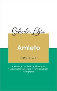 Téléchargez le livre :  Scheda libro Amleto (analisi letteraria di riferimento e riassunto completo)