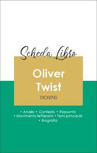 Téléchargez le livre :  Scheda libro Oliver Twist (analisi letteraria di riferimento e riassunto completo)