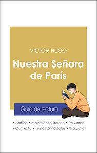 Téléchargez le livre :  Guía de lectura Nuestra Señora de París