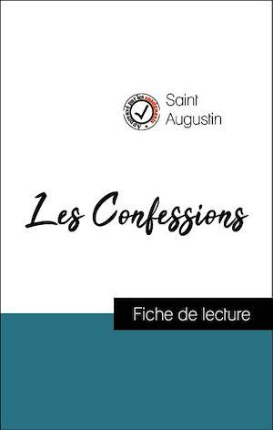 Téléchargez le livre :  Analyse de l'œuvre : Les Confessions (résumé et fiche de lecture plébiscités par les enseignants sur fichedelecture.fr)